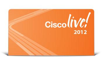 """""""Cisco Live 2012"""" – profesionalus požiūris į inovatyvias technologijas"""