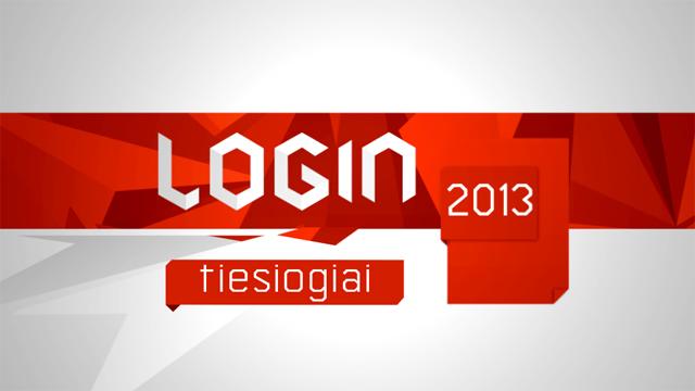 """""""Login 2013"""" – """"Penki TV"""" eteryje ir tiesiogiai internetu!"""