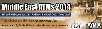 Conference Middle East ATMs 2014 Will Summon ATM Experts