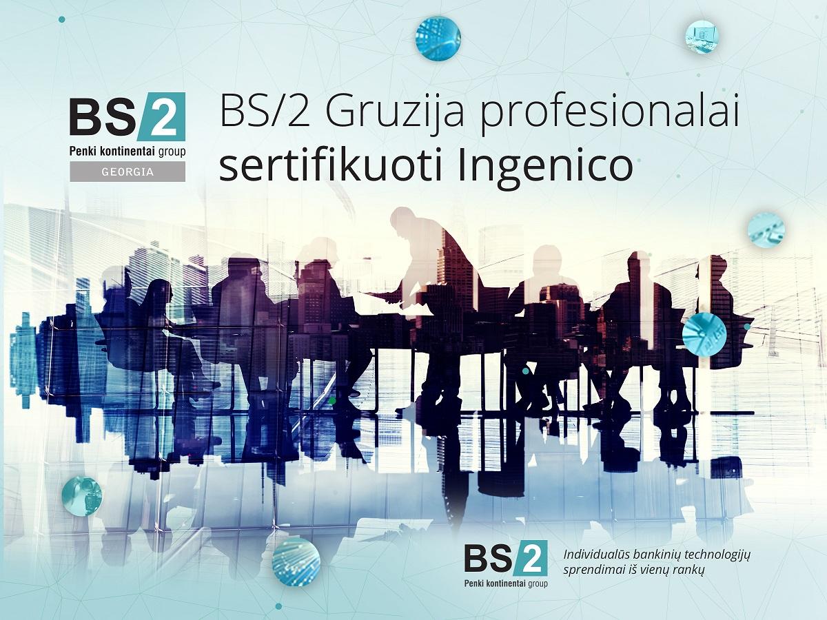 """""""BS/2 Georgia"""" specialistus mokė """"Ingenico"""""""