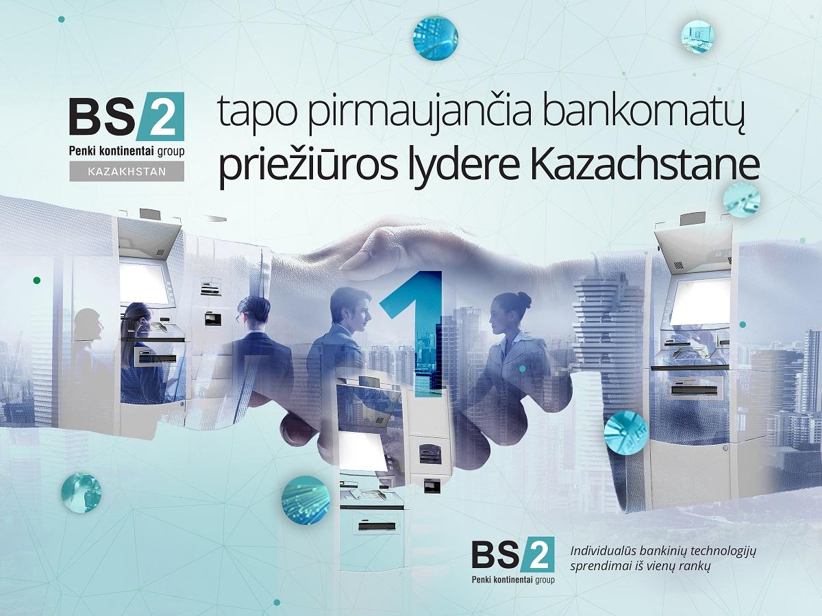"""""""BS/2"""" tapo pirmaujančia bankomatų priežiūros lydere Kazachstane"""