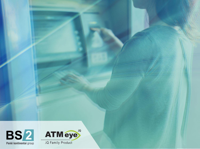 """4 patobulinimai, dėl kurių """"ATMeye.iQ"""" tapo geriausia 2017-ųjų bankomatų vaizdo stebėsenos ir apsaugos sistema"""